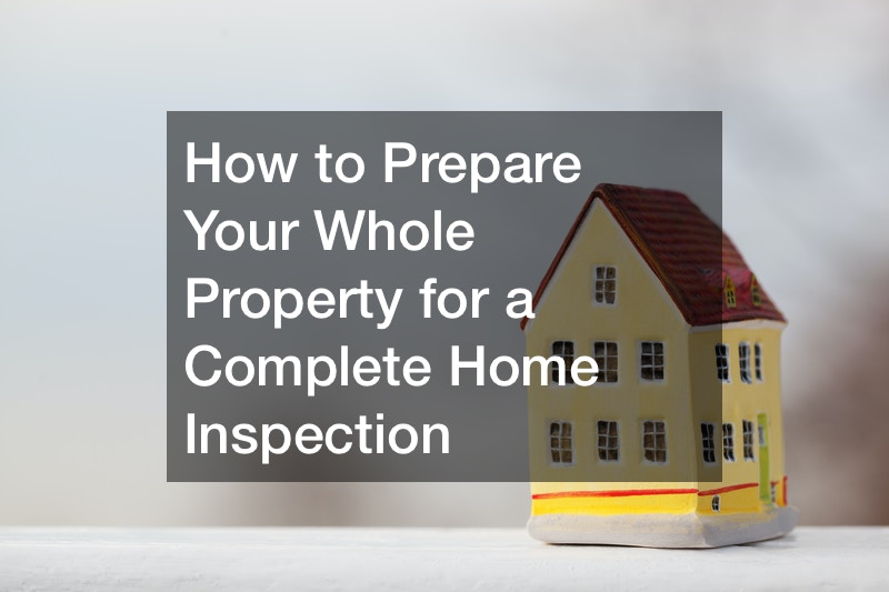Complete home inspection preparation